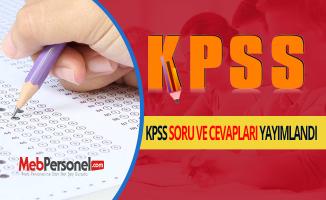KPSS soru ve cevapları yayımlandı
