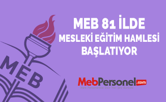 MEB 81 İlde Mesleki Eğitim Hamlesi Başlatıyor