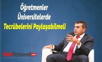 MEB Müsteşarı Yusuf Tekin: Öğretmenler Üniversitelerde Tecrübelerini Paylaşabilmeli