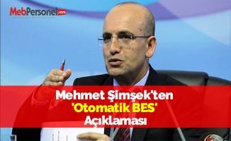Mehmet Şimşek'ten 'Otomatik BES' Açıklaması