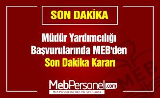 Müdür Yardımcılığı Başvurularında MEB'den Son Dakika Kararı