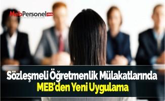 Sözleşmeli Öğretmenlik Mülakatlarında MEB'den Yeni Uygulama
