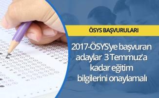 2017-ÖSYS'ye başvuran adaylar 3 Temmuz'a kadar eğitim bilgilerini onaylamalı