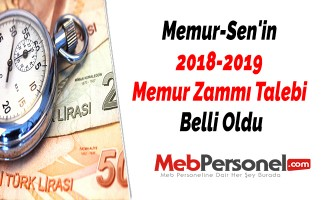 Memur-Sen'in 2018-2019 Memur Zammı Talebi Belli Oldu