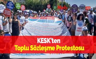 KESK'ten Toplu Sözleşme Protestosu