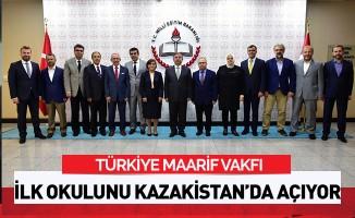 Maarif Vakfı ilk okulunu Kazakistan'da açıyor