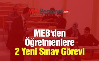 MEB'den Öğretmenlere 2 Yeni MEBBİS Sınav Görevi