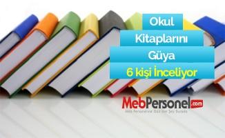 Okul Kitaplarını Güya 6 kişi İnceliyor