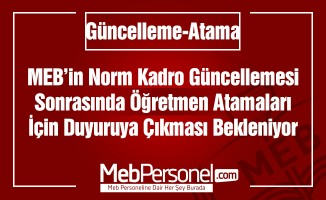 MEB'de Güncellemeden Sonra Atama Duyurusu!