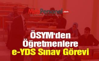ÖSYM'den Öğretmenlere e-YDS Sınav Görevi