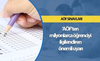 AÖF'ten milyonlarca öğrenciyi ilgilendiren önemli uyarı