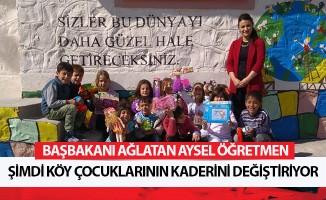Aysel öğretmen, şimdi köy çocuklarının kaderini değiştiriyor