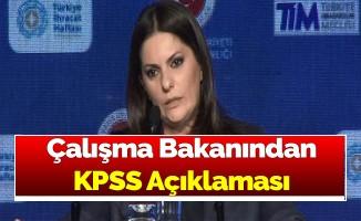 Çalışma Bakanından KPSS Açıklaması
