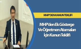 MHP'den Ek Gösterge Ve Öğretmen Atamaları İçin Kanun Teklifi