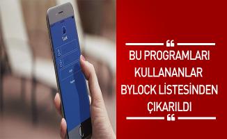 Bu Programları Kullananlar BYLOCK Listesinden Çıkarıldı