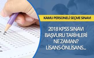 ÖSYM 2018 KPSS sınavı başvuru tarihlerini ne zaman?