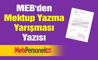MEB'den ''Mektup Yazma Yarışması'' Yazısı