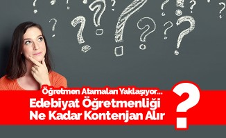 Türk Dili ve Edebiyatı Öğretmenliği Kontenjan Tahminleri- MEB 2018