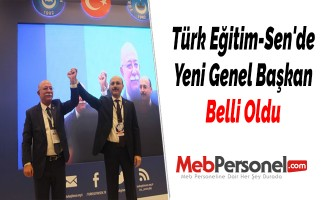 Türk Eğitim-Sen'de Yeni Genel Başkan Belli Oldu
