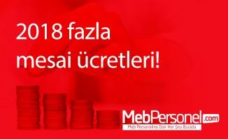 2018 fazla mesai ücretleri!