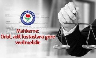 Mahkeme: Ödül, adil kıstaslara göre verilmelidir