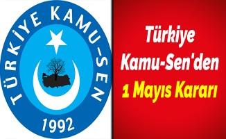 Türkiye Kamu-Sen'den 1 Mayıs Kararı