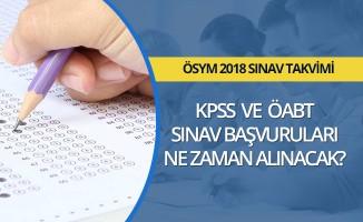 KPSS ve ÖABT başvuruları ne zaman?