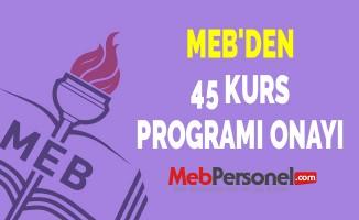 MEB'DEN 45 KURS PROGRAMI ONAYI