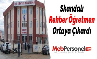 Skandalı Rehber Öğretmen Ortaya Çıkardı