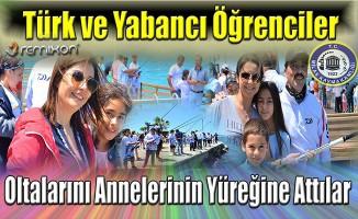 Türk ve Yabancı Öğrenciler Oltalarını Annelerin Yüreğine Attılar