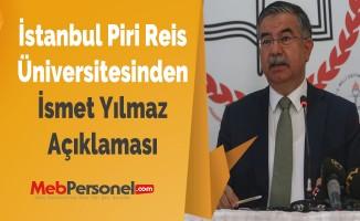 İstanbul Piri Reis Üniversitesinden İsmet Yılmaz Açıklaması