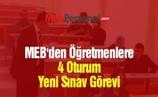 MEB'den Öğretmenlere 4 Oturum Yeni Sınav Görevi