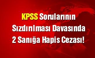 KPSS sorularının sızdırılması davasında 2 sanığa hapis cezası