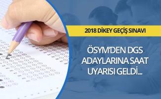 ÖSYM'den DGS adaylarına saat uyarısı