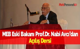 MEB Eski Bakanı Prof.Dr. Nabi Avcı'dan Açılış Dersi