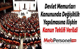 Devlet Memurları Kanununda Değişiklik Yapılmasına İlişkin Kanun Teklifi Verildi