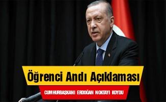 Erdoğan'dan Öğrenci Andı Açıklaması
