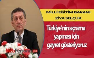 Bakan Selçuk: Türkiye'nin sıçrama yapması için gayret gösteriyoruz