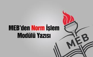 MEB'den Norm İşlem Modülü Yazısı