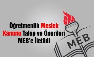 Öğretmenlik Meslek Kanunu Talep ve Önerileri MEB'e İletildi