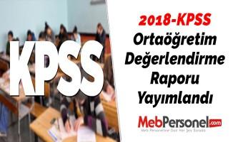 2018-KPSS Ortaöğretim Değerlendirme Raporu Yayımlandı
