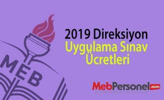 2019 Direksiyon uygulama sınav ücretleri