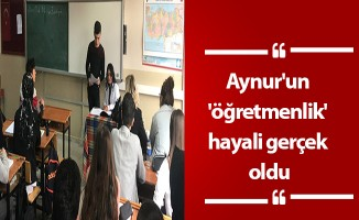 Aynur'un 'öğretmenlik' hayali gerçek oldu