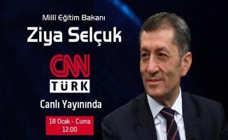 Bakan Selçuk, CNN Türk Canlı Yayınında Olacak