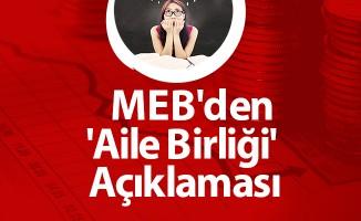 MEB'den 'Aile Birliği' Açıklaması
