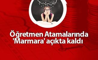 Öğretmen Atamalarında  'Marmara' açıkta kaldı