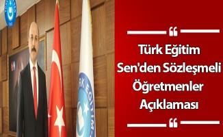 Türk Eğitim Sen'den Sözleşmeli Öğretmenler Açıklaması