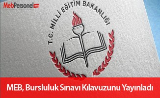 MEB, Bursluluk Sınavı kılavuzunu yayınladı