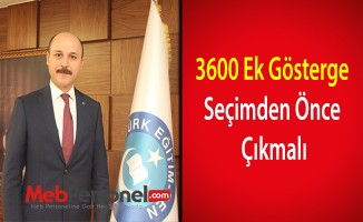 Talip Geylan: ''3600 Ek Gösterge Seçimden Önce Çıkmalı''