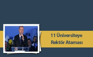 11 Üniversiteye Rektör Ataması